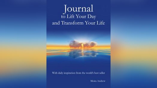 Journal to Lift Your Day and Transform Your Life